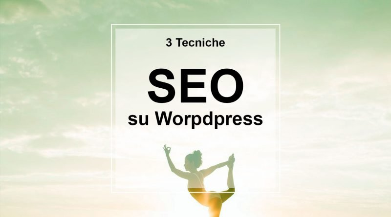 Tecniche SEO su Wordpress