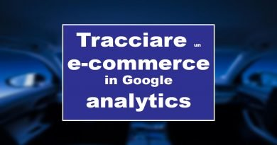 Tracciare un sito e-commerce con Google Analytics